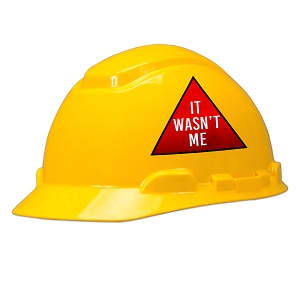 It Wasn't Me Hard Hat Helmet Sticker